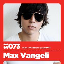 2010-12-17 - Max Vangeli - Pacha NYC Podcast 073.jpg