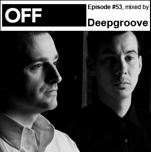 2011-11-23 - Deepgroove - OFF Recordings Podcast 53.jpg