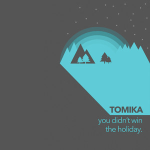 2010-12 - Tomika - You Didn't Win The Holiday (DT001).jpg