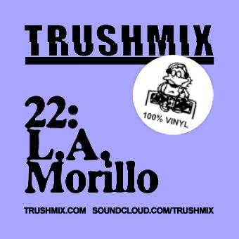 2012-03-25 - L.A. Morillo - Trushmix 22.jpg