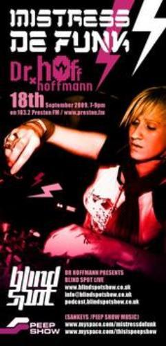2009-09-18 - Dr Hoffmann, Mistress de Funk - Blind Spot 022.jpg