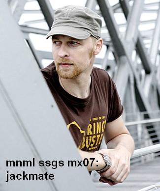 2008-07-13 - Jackmate - mnml ssgs mx07.jpg