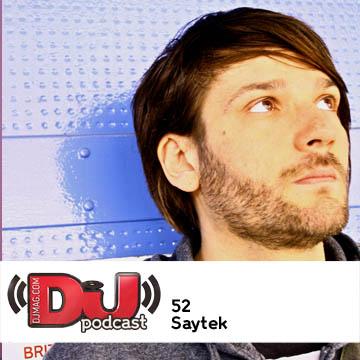 2011-08-31 - Saytek - DJ Weekly Podcast 52.jpg