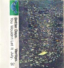 vertigo-betterdays-july92.jpg