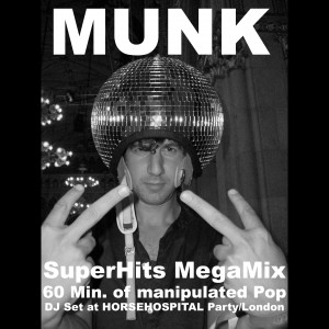 2009-06-13 - Munk @ Proud Galleries, London (SuperHits $ MegaMix, Gomma Podcast 7).jpg