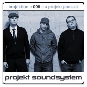 2009-08-04 - Projekt Soundsystem - Projektion Podcast 006.png