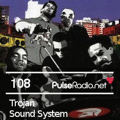 2013-01-14 - Trojan Sound System - Pulse Radio Podcast 108.jpg