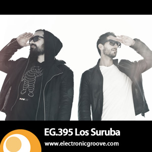 2013-06-10 - Los Suruba - Electronic Groove Podcast (EG.395).jpg
