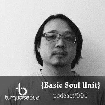 2011-07-12 - Basic Soul Unit - Turquoise Blue Podcast 0.jpg