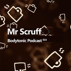 2008-05-26 - Mr. Scruff - Bodytonic Podcast 14.jpg
