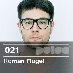 2011-03-23 - Roman Flügel - Pulse Radio Podcast 021.jpg