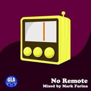 2012-04-12 - Mark Farina - No Remote (GLA Podcast 29).jpg