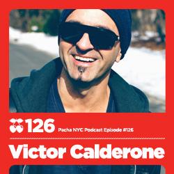 2011-12-23 - Victor Calderone - Pacha NYC Podcast 126.jpg