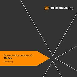 2009-06-07 - Octex - Biomechanics Podcast (BMP003).jpg