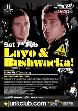 2009-02-07 - Layo & Bushwacka! @ Junk Club, Southampton, UK.jpg