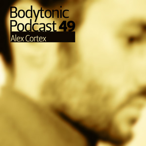 2009-10-13 - Alex Cortex - Bodytonic Podcast 49.jpg