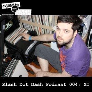 2011-04-04 - XI - Slash Dot Dash Podcast 004.jpg