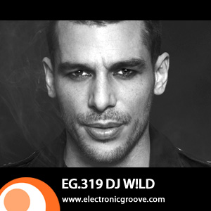 2012-07-19 - DJ W!LD - Electronic Groove Podcast (EG.319).jpg