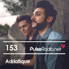 2013-11-25 - Adriatique - Pulse Radio Podcast 153.jpg