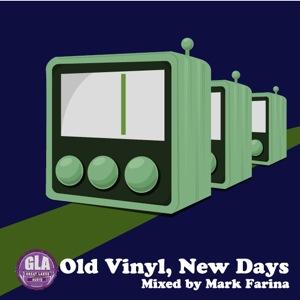 2011-07-04 - Mark Farina - Old Vinyl, New Days (GLA Podcast 20).jpg
