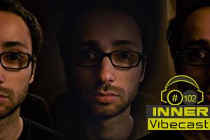2011-10-08 - Inner - Vibecast 102.jpg