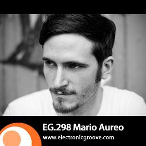 2012-05-07 - Mario Aureo - Electronic Groove Podcast (EG.298).jpg