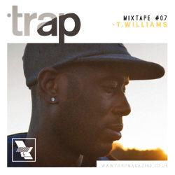 2013-10-14 - T. Williams - Trap Magazine Mixtape 007.jpg