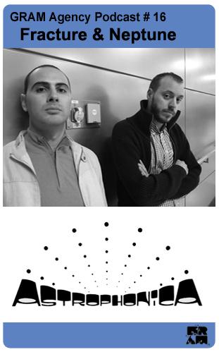 2011-06-21 - Fracture & Neptune - GRAM Agency Podcast 16.jpg
