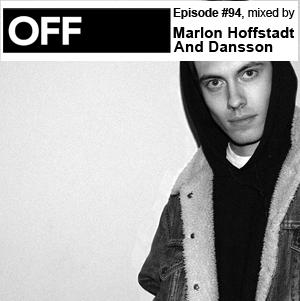 2013-04-08 - Marlon Hoffstadt & Dansson - OFF Recordings Podcast 94.jpg