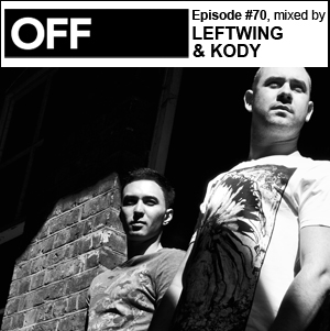 2012-07-02 - Leftwing & Kody - OFF Recordings Podcast 70.jpg