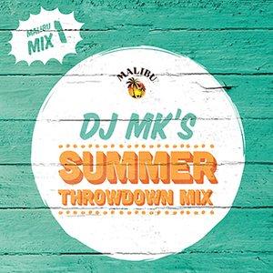 2013-04-04 - DJ MK - Summer Throwdown Mix (Malibu Play Series 1).jpg
