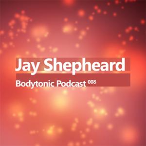 2008-04-15 - Jay Shepheard - Bodytonic Podcast 8.jpg