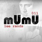2010-0X - Lee Rands - mUmU Podcast 011.jpg