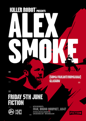 2009-06-05 - Alex Smoke - Killer Robot, Fiction, Cape Town, South Africa.jpg