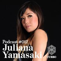 2013-10-16 - Juliana Yamasaki - Cubbo Podcast 012.jpg