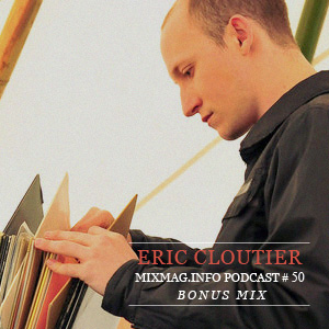 2010-09 - Eric Cloutier - Mixmag.info Podcast 51.jpg