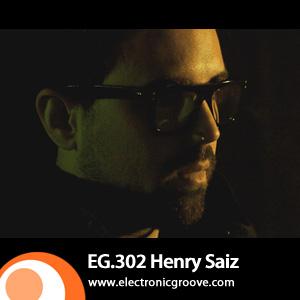 2012-05-21 - Henry Saiz - Electronic Groove Podcast (EG.302).jpg