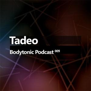 2008-04-21 - Tadeo - Bodytonic Podcast 9.jpg