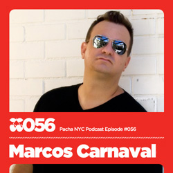 2010-07 - Marcos Carnaval - Pacha NYC Podcast 056.jpg