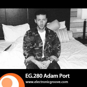 2012-03-05 - Adam Port - Electronic Groove Podcast (EG.280).jpg