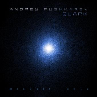 2012-05-31 - Andrey Pushkarev - Quark (MixCult Podcast 070).jpg