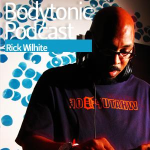 2013-02-07 - Rick Wilhite - Bodytonic Podcast.jpg