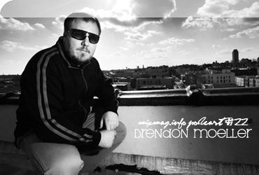 2009-01-12 - Brendon Moeller - Mixmag.info Podcast 22.jpg