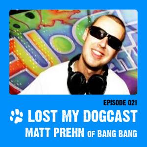2010-10-16 - Strakes, Matt Prehn - Lost My Dogcast 21.jpg