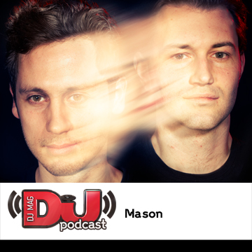 2012-05-17 - Mason - DJ Weekly Podcast.jpg