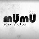 2010-03-11 - Adam Shelton - mUmU Podcast 008.jpg