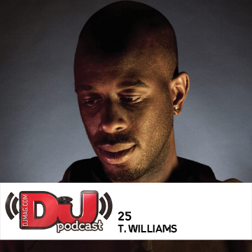 2011-02-10 - T. Williams - DJ Weekly Podcast 25.jpg