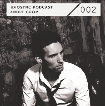 2011-10-22 - Andre Crom - iDiOSYNC Podcast 002.png