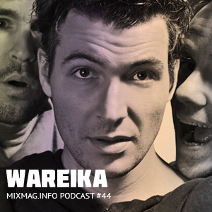 2010-05 - Wareika - Mixmag.info Podcast 44.jpg