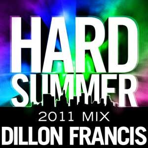 2011-05-24 - Dillon Francis - Hard Summer 2011 Mixtape.jpg